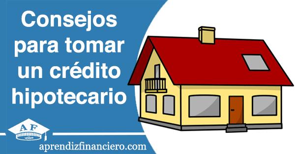 Pr stamo hipotecario qu tener en cuenta para tomar una for Prestamo hipotecario