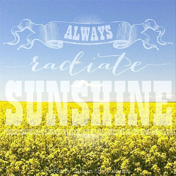 Because We All Need Some Sunshine A Pretty Life In The