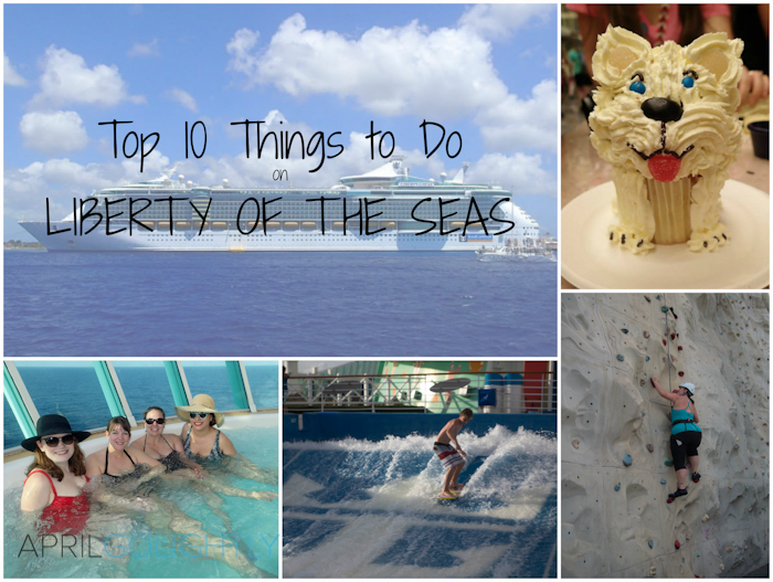Top 10 Things to Do on Liberty of the Seas