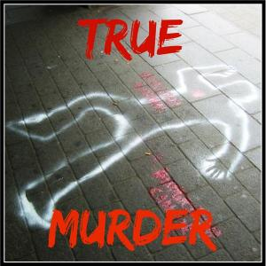 True Murder Podcast