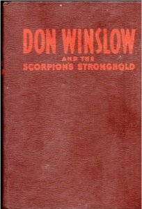 Don Winslow and the Scorpion's Stronghold