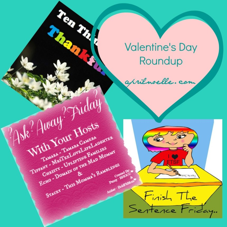 Valentine's Day Roundup with #AAF, #FTSF and #TenThings