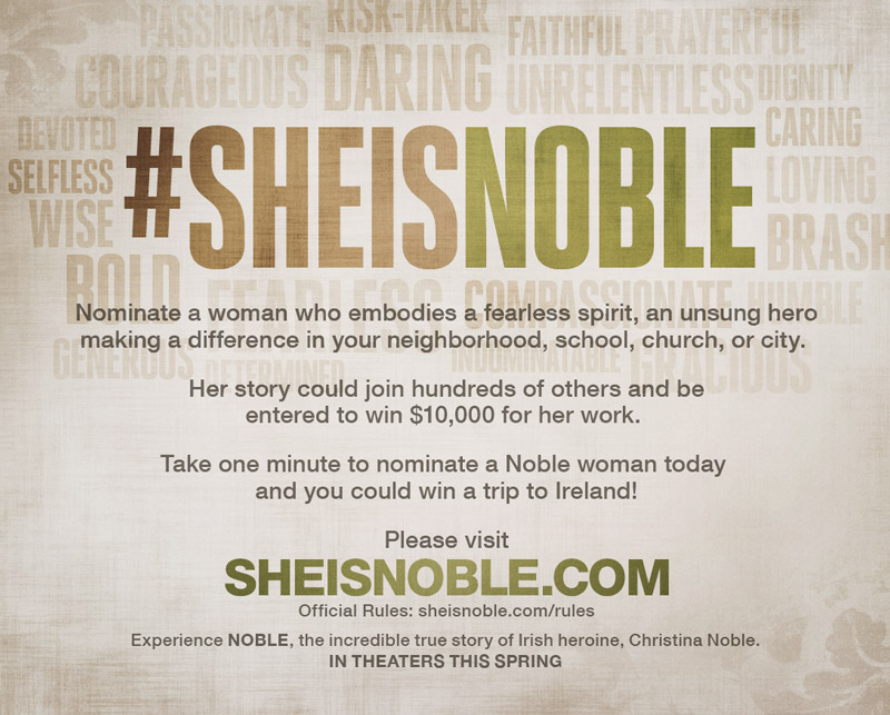 A Trip to Ireland for You, $10,000 for a Noble Woman #SheisNoble