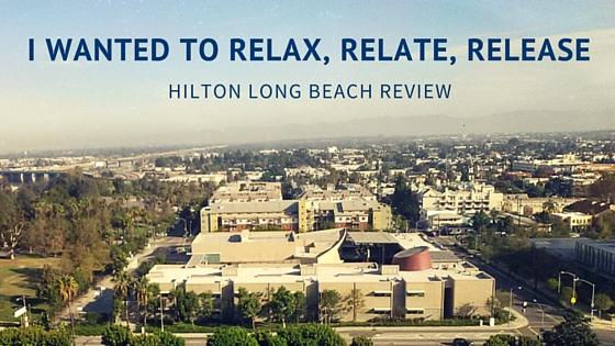 Hilton Long Beach Review