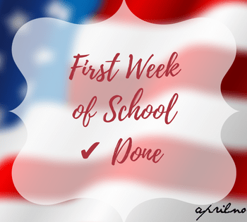 First Week of School is Done | AprilNoelle.com