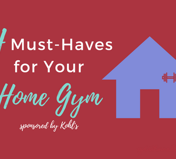 4 Must-Haves for Your Home Gym | sponsored by Kohl's #ad | AprilNoelle.com
