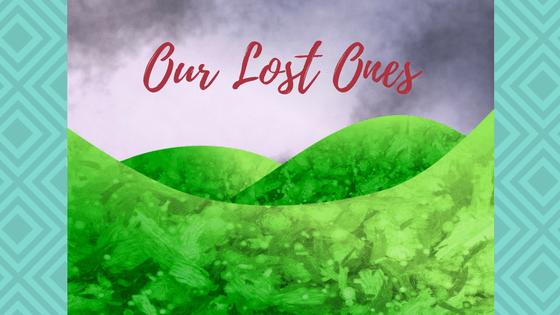 Our Lost Ones   AprilNoelle.com