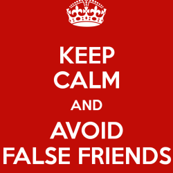 keep-calm-and-avoid-false-friends