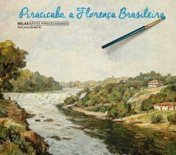 Piracicaba, a Florença Brasileira