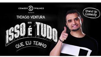 """Thiago Ventura em """"Isso é tudo que eu tenho"""""""