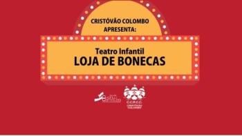 Cristóvão apresenta teatro infantil Loja de Bonecas