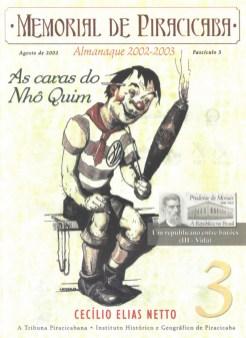 """""""Nhô Quim"""" retratado pelo notável artista piracicabano, Archimedes Dutra. (imagem: Memorial de Piracicaba, de Cecílio Elias Netto - fasc. 3, ago/2002)"""