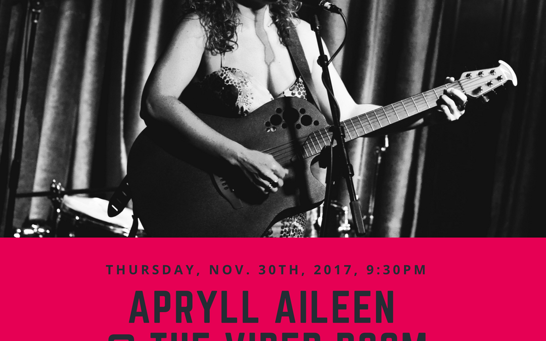 Apryll Aileen Concert At The Viper Room Thursday