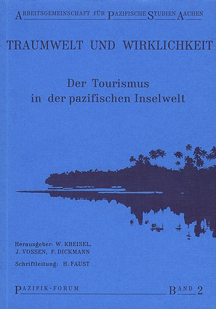 Pazifik-Forum_Band_02-Der_Tourismus_In_Der_Pazifischen_Inselwelt Book Series Pazifik Forum ($category)