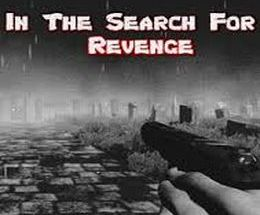 In The Search For Revenge Pc Game