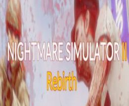Nightmare Simulator 2 Rebirth Pc Game