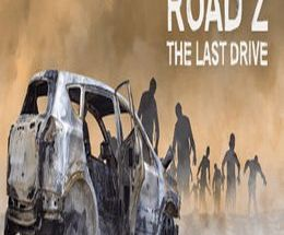 Road Z : The Last Drive Pc Game