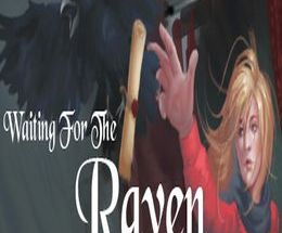 Waiting For The Raven Pc Game