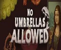 No Umbrellas Allowed Pc Game