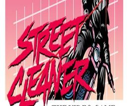 Street Cleaner: The Video Game Pc Game