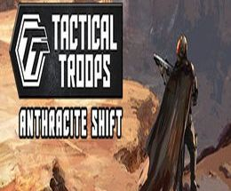 Tactical Troops: Anthracite Shift Pc Game