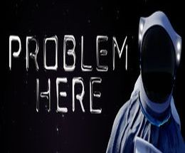 Problem Here Pc Game