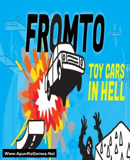 Fromto: Toy Cars in Hell Cover, Poster, Full Version, PC Game, Download Free