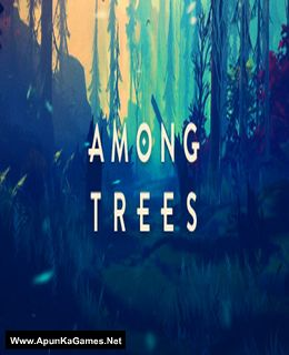 Among Trees Cover, Poster, Full Version, PC Game, Download Free