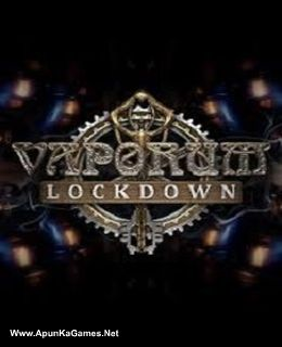 Vaporum: Lockdown Cover, Poster, Full Version, PC Game, Download Free