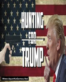 Hunting For Trump Cover, Poster, Full Version, PC Game, Download Free