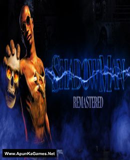 Shadow Man: Remastered Cover, Poster, Full Version, PC Game, Download Free
