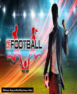 We Are Football Cover, Poster, Full Version, PC Game, Download Free