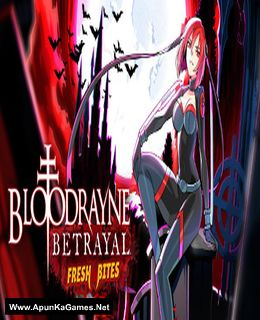 BloodRayne Betrayal: Fresh Bites Cover, Poster, Full Version, PC Game, Download Free