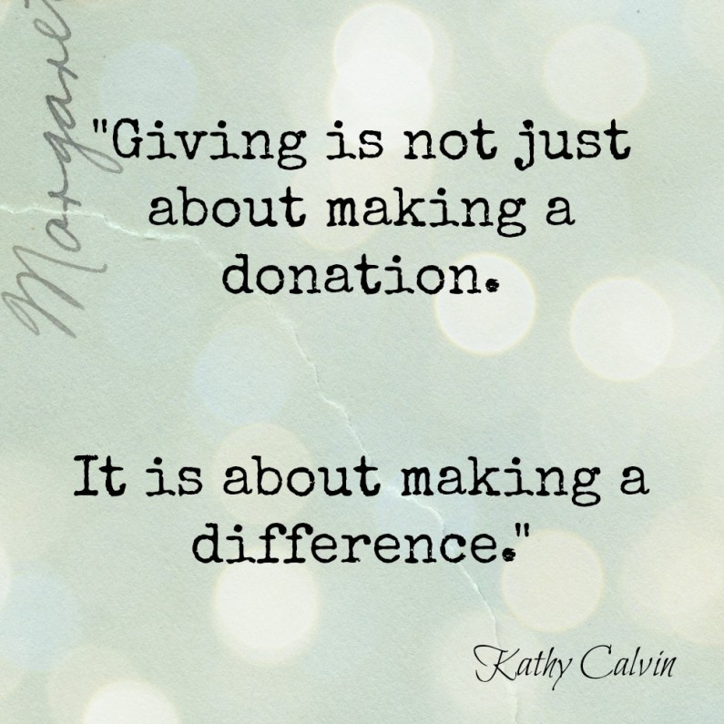 Charitable Giving during the Holiday Season / Giving is not just about making a donation It is about making a difference / Giving and Charity quote / apurdylittlehouse.com
