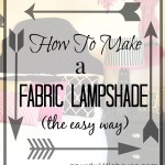 How to Make a Fabric Lampshade