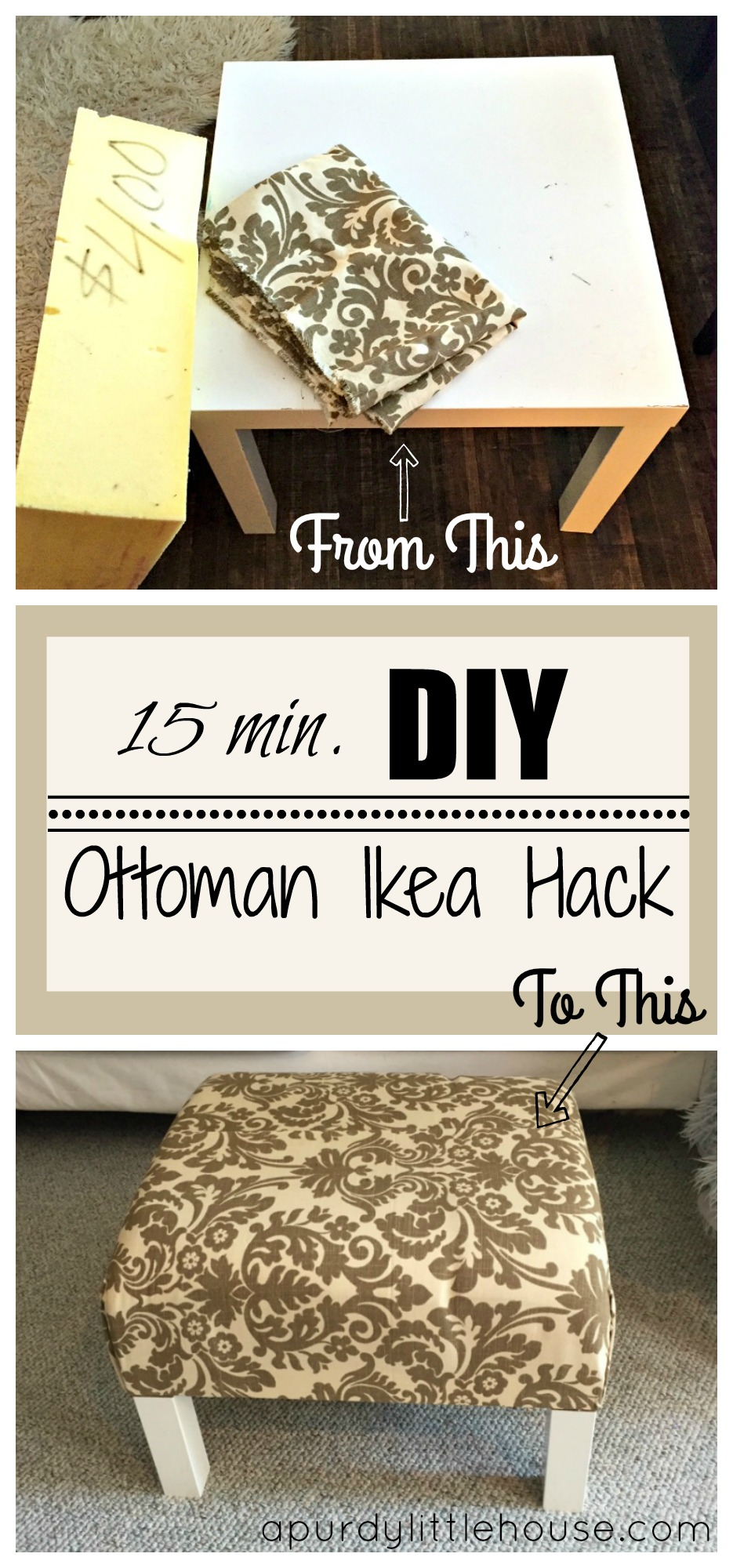 15 Minute DIY Ottoman Coffee Table Ikea Hack was one of the Best DIY Projects of 2016. How to turn a plain old end table into a stylish ottoman apurdylittlehouse.com