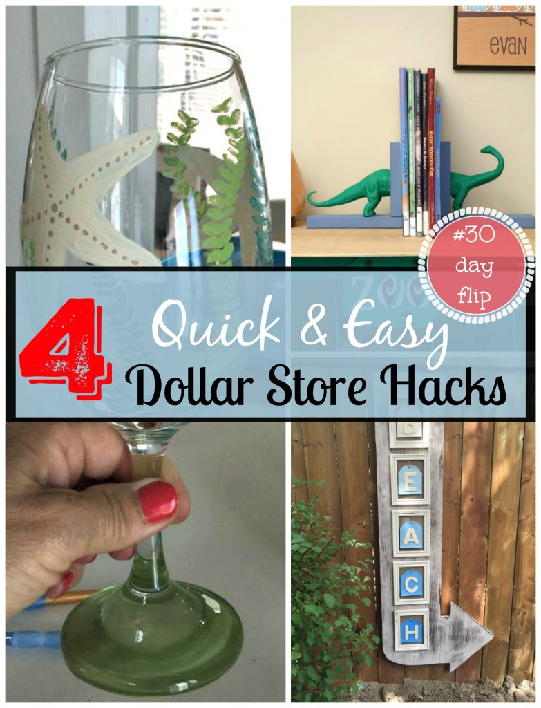 Four Quick and Easy Dollar Store Hacks completed for the #30dayflip Challenge where participants had to create a piece using only items from the dollar store and their DIY skills