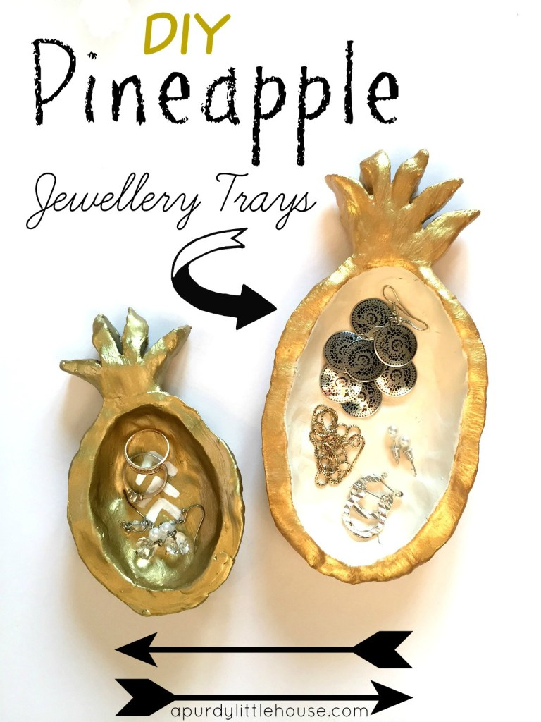 Pineapple jewellery tray for your beside table. These fun DIY jewellery trays were made using quick dry clay at apurdylittlehouse.com