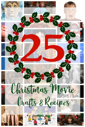 25 Christmas Movie Crafts and Recipes