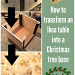 Ikea Hack – How I Turned an Ikea Side Table Into a Christmas Tree Base