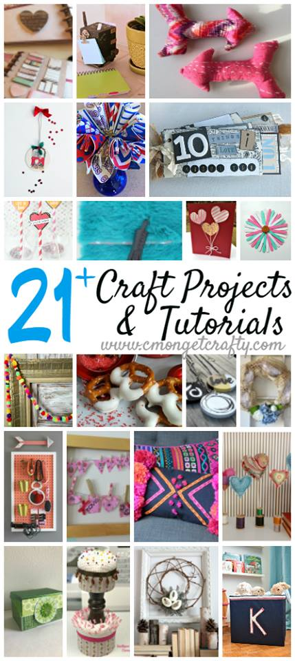 21+ Craft Ideas using items you probably already have around the house.