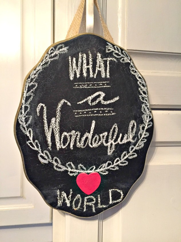 Valentine's Day Chalkboard Plaque made for the Thrift Store Upcycle Challenge for easy Valentine's Day decor. What a wonderful world