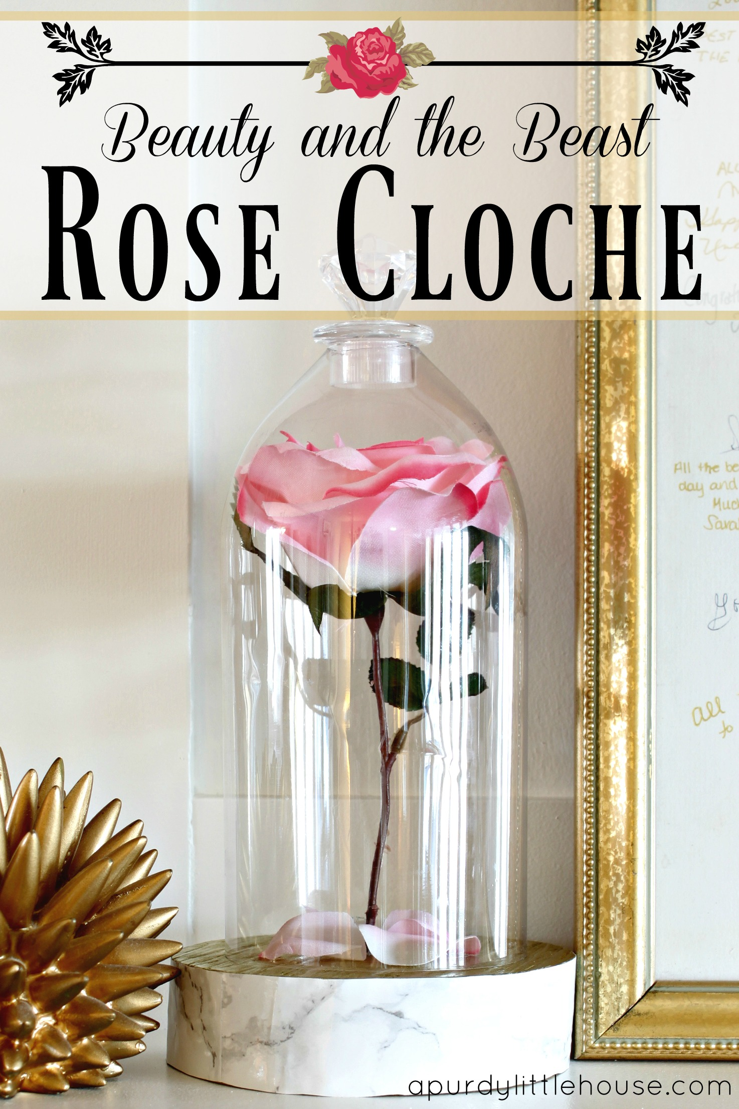 Beauty and the Beast Inspired Rose Cloche. See how I made this easy cloche out of a plastic pop bottle perfect for a Beauty and the Beast Party