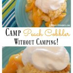 Camp Peach Cobbler Recipe