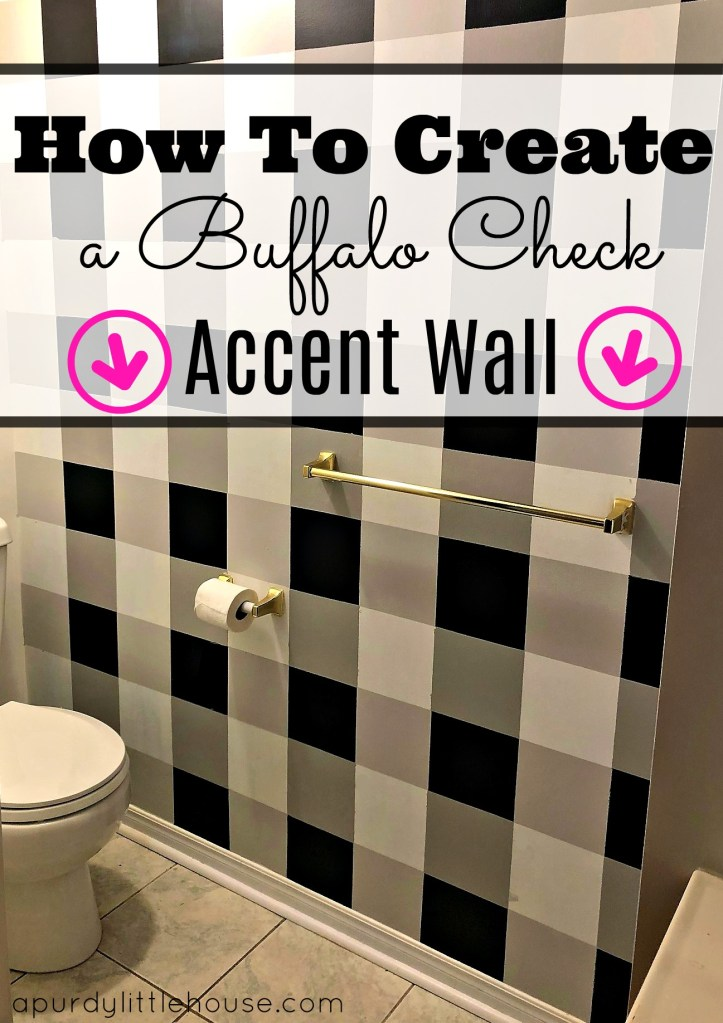 How to Create a Buffalo Check Accent Wall at apurdylittlehouse.com