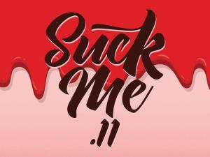 Suck Me #11 10ml