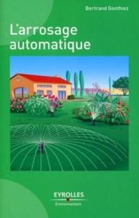 Livre sur l'arrosage automatique aux éditions Eyrolles