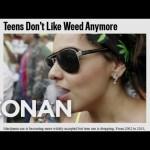 Teens Don't Like Weed Anymore  – CONAN on TBS