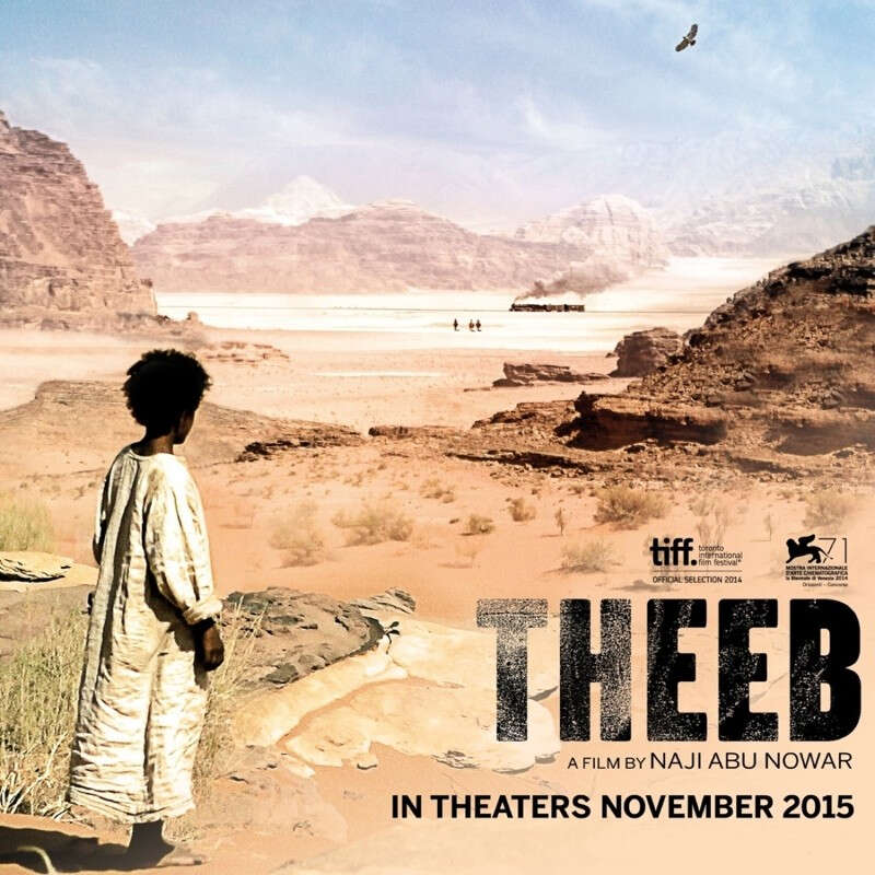 Theeb Opens This Week And Weekend In Cities Across The Us