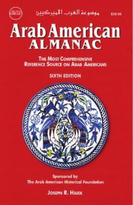 Joseph Haiek Passes, Publisher of the Arab American Almanac and Community Activist